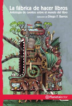 La fábrica de hacer libros