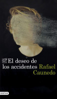 El deseo de los accidentes